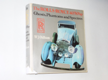 Rolls-Royce 40/50hp : Ghosts, Phantoms and Spectres  (Oldham 1974)